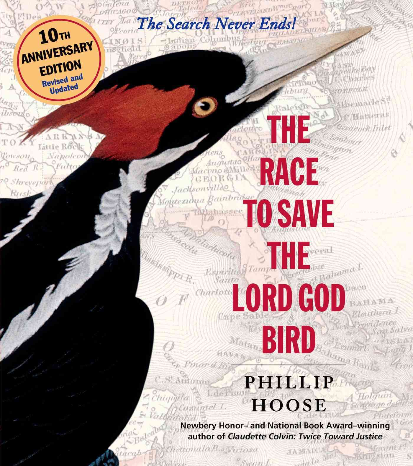 The Race to Save the Lord God Bird By Hoose, Phillip