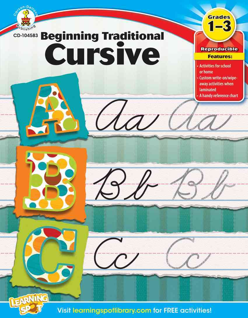 Beginning Traditional Cursive, Grades 1 - 3 By Carson-Dellosa Publishing Company, Inc. (COR)